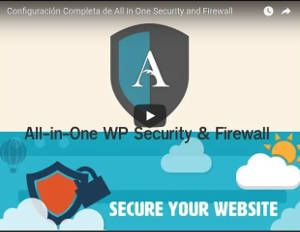 Configuración de All in One WordPress Security and Firewall paso por paso